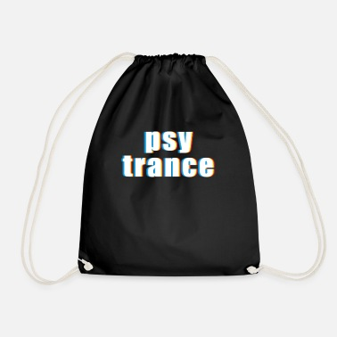 Psy Trance Psy Trance design Gift for Acid Techno Electronic - Drawstring Bag
