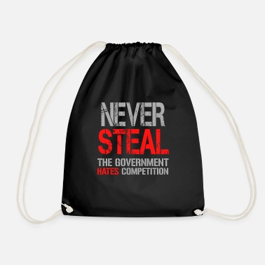Steal Never Steal - Drawstring Bag