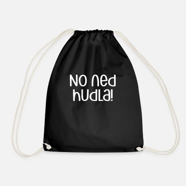 Swabia No Ned Hudla! | Swabian dialect, Swabia - Drawstring Bag
