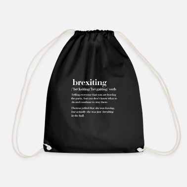 Brexit Funny Brexit brexiting gift - Drawstring Bag