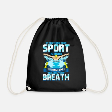 Think Your Sports Hard? Do It Holding Your Breath - Drawstring Bag