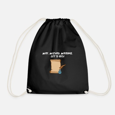 Poet Wry. Wizard. Writing. Let's go! Writer ode - Drawstring Bag
