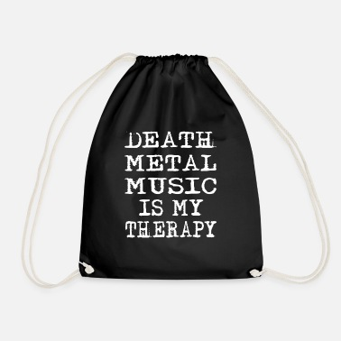 Skirt Death Metal Music Is My Therapy - Drawstring Bag