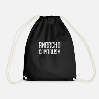 Market Anarchist Anarcho Capitalism Libertarian Anarchist - Drawstring Bag