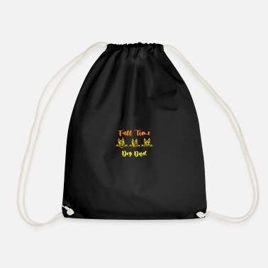 Full Time dog dad, Gifts for dogs - Drawstring Bag