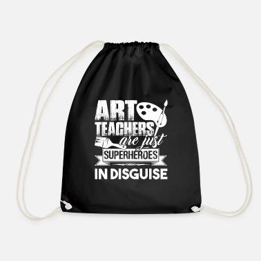 Art Teacher Art Teachers Are Superheroes - Drawstring Bag