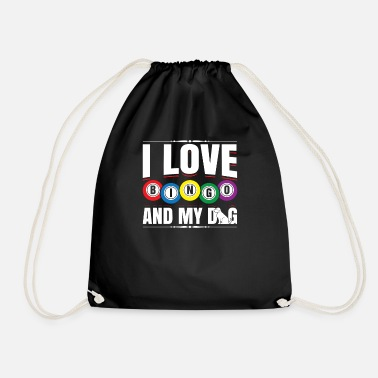 Bingo I Love Bingo And My Dog Funny Lucky Player Bingo - Drawstring Bag