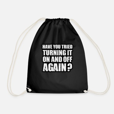Mothers Day Have you tried turning it on and off again - Drawstring Bag