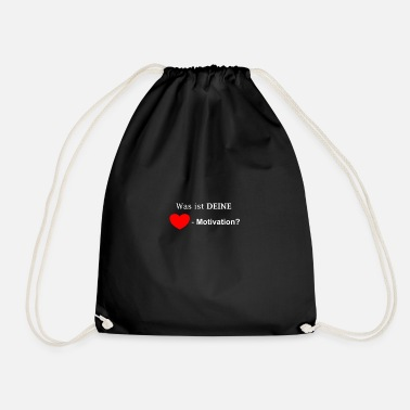 Motivation Heart motivation Heart motivation - Drawstring Bag