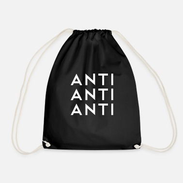 Anti Anti anti anti - Drawstring Bag