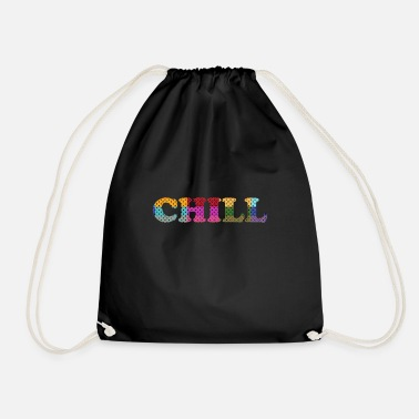Chill Chill chill - Gymtas
