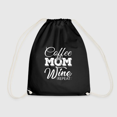 Coffee Mom Wine Repeat - fun drinking morning - Sac de sport léger