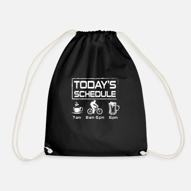 Bike Today's Schedule coffee bike beer - Drawstring Bag