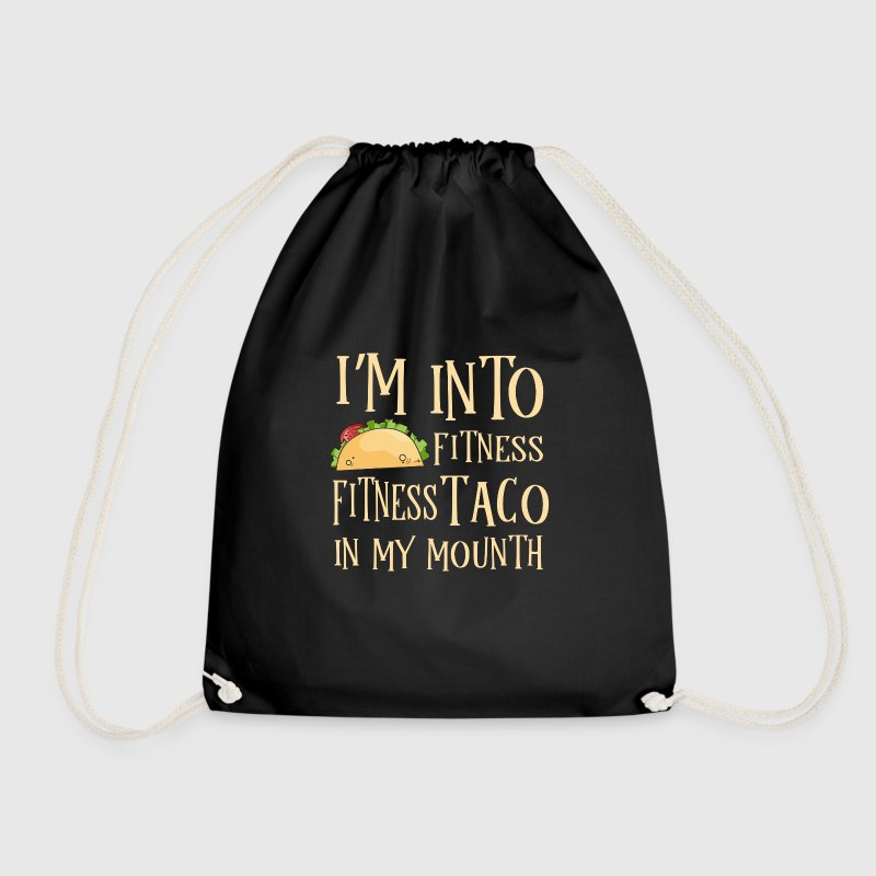 Fitness Taco in my Mouth - gym tex mex - Drawstring Bag
