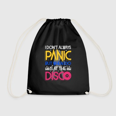 I don't always panic but when i do is at the Disco - Drawstring Bag
