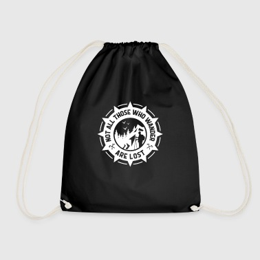 Not all those who wander are lost - hiking - Drawstring Bag