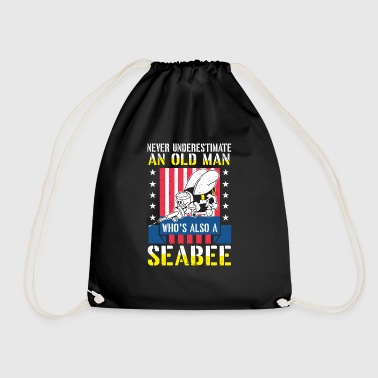 Never underestimate an old man seabee navy veteran - Gymtas