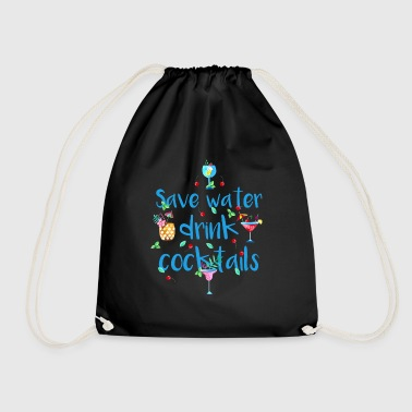 Alcohol Fun Shirt- Save Water Drink Cocktails - Drawstring Bag
