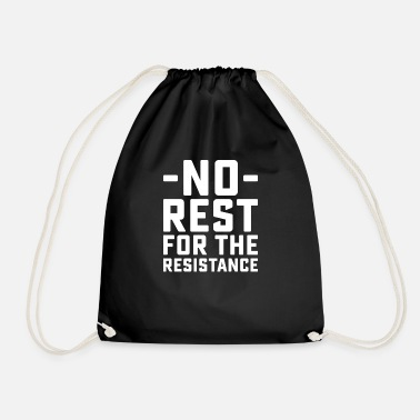 Rest No Rest - Drawstring Bag