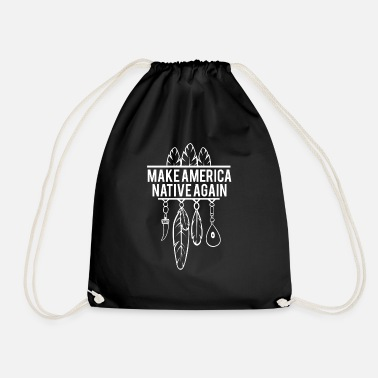 Anti Make America Native Again -American Citizens - Drawstring Bag
