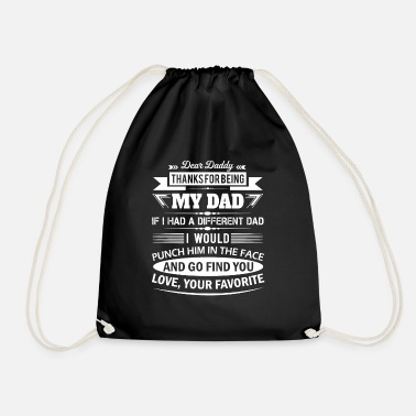 Best Dad Dear Daddy... - Drawstring Bag