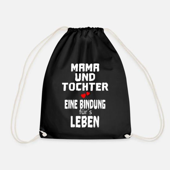 Birthday Bags & Backpacks - Mum and daughter a bond for the LIFE - Drawstring Bag black