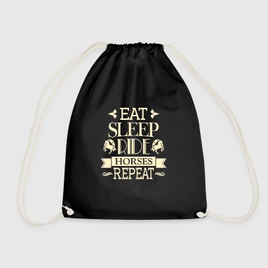 Eat Sleep Ride Horse Repeat - riding fan gift - Drawstring Bag