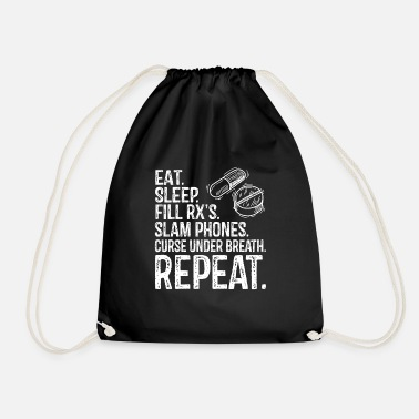 Pharmacist Eat Sleep Fill RX's Repeat Pharmacy Pharmacist Gif - Drawstring Bag