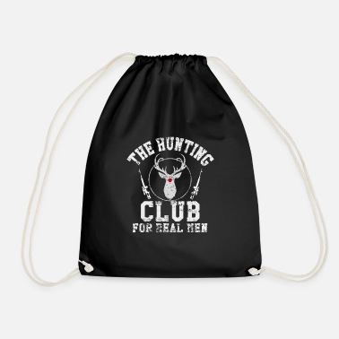 Hunting Hunting Hunting Club. hunt - Drawstring Bag