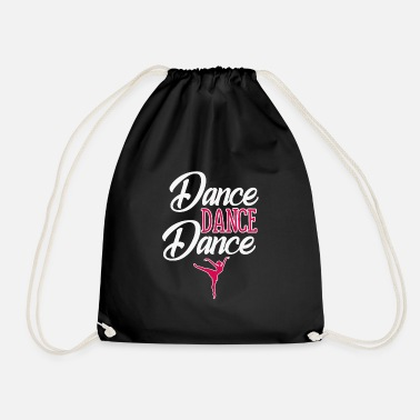 Dance dance dance dance - Drawstring Bag