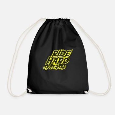 Wheelie Ride hard or go home - pistons, motorcycles - Drawstring Bag