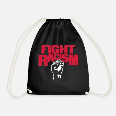 Anti Racism Fight Racism - Anti Racism - Drawstring Bag