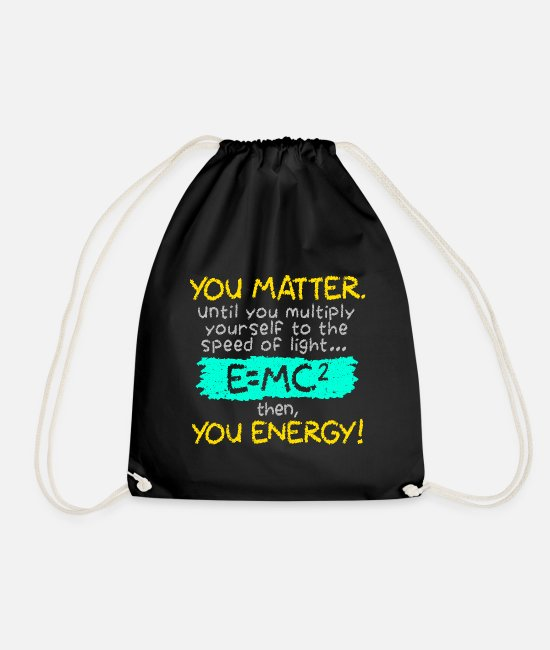Maths Bags & Backpacks - Physics Einstein formula relativity joke saying - Drawstring Bag black