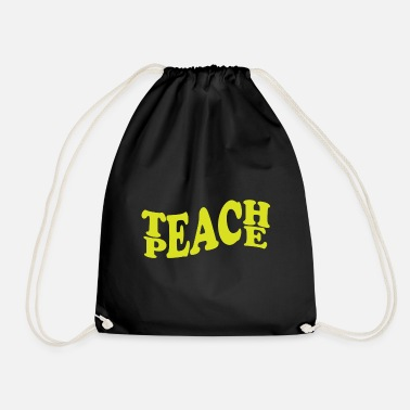 Peace Sign Teach peace gift - Drawstring Bag