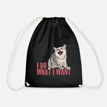 Cat I Do What I Want - Drawstring Bag