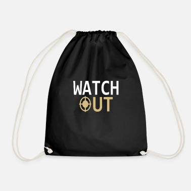 Watch Watching | Watch out - Drawstring Bag