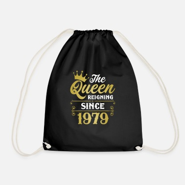 Awesome The Queen Reigning Since 1979 - Drawstring Bag