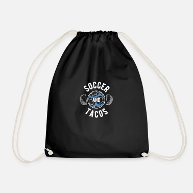 Having Fun Soccer Gamer Tacos Food Eater Cool Football Player - Drawstring Bag