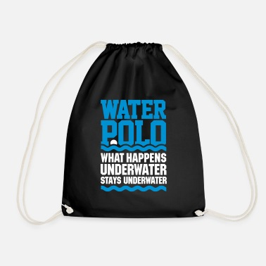 Water Polo Water polo What happens underwater stays (Vegas) - Drawstring Bag