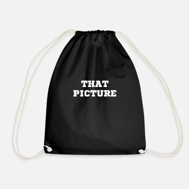 Picture the picture - Drawstring Bag