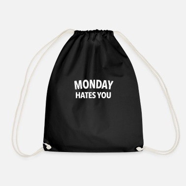 Monday hates you | Montag hasst dich | white - Turnbeutel