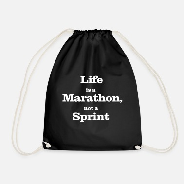 Sprinting life is a marathon, not a sprint - Drawstring Bag