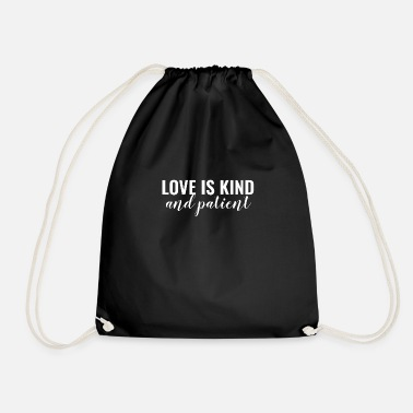 Jesus Love Is Kind And Patient - Drawstring Bag
