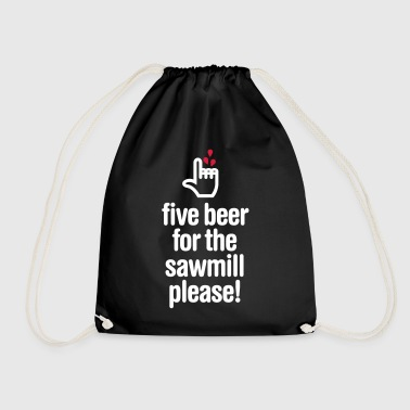 Five beer for the sawmill please - houtbewerker  - Gymtas