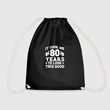 Funny 80th Birthday T Shirt 80th Birthday 80th Birthday - Drawstring Bag