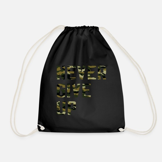 Gift Idea Bags & Backpacks - NEVER GIVE UP motivation quote gift - Drawstring Bag black