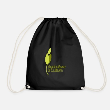 Culture Agriculture is culture - agriculture is culture - Drawstring Bag