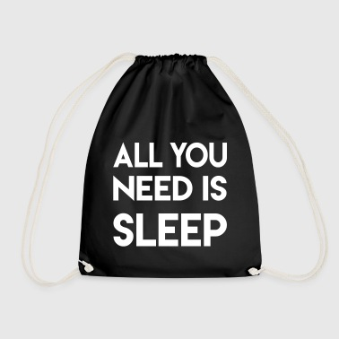 All you need is sleep - Turnbeutel