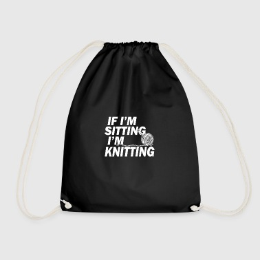 If in sitting in knitting - Drawstring Bag