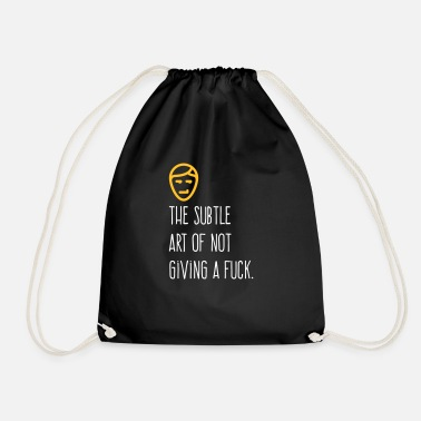 Subtle The Subtle Art Of Not Giving A Fuck! - Drawstring Bag